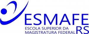 Escola Superior da Magistratura Federal no Rio Grande do Sul - ESMAFE