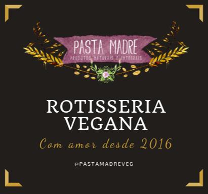 Pasta Madre - Produtos Naturais e Integrais