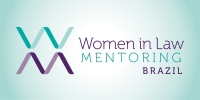1º Fórum Women in Law Mentoring / Brazil